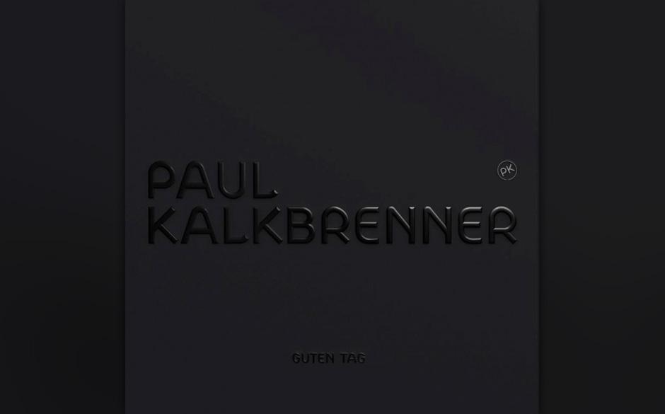 Paul Kalkbrenner 'Guten Tag'
