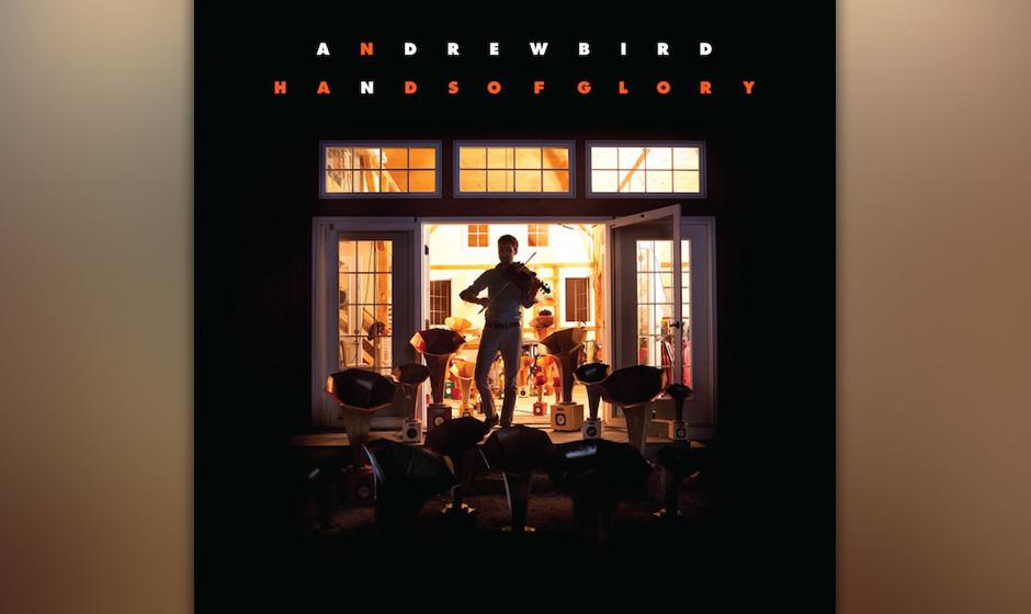 Andrew Bird  - Hands Of Glory