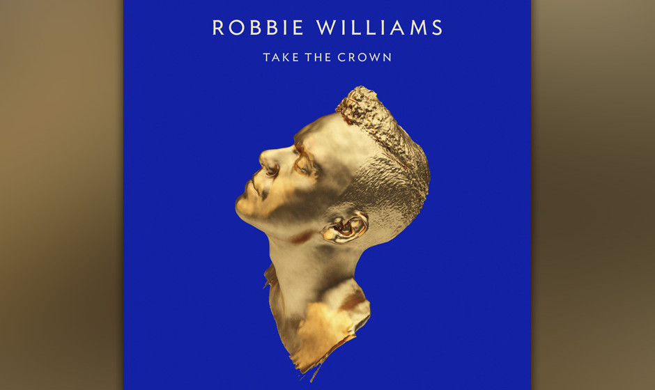 Robbie Williams - Take The Crown (2.11.)