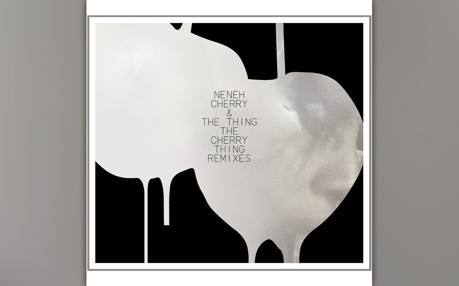 Neneh Cherry & The Thing - The Cherry Thing Remixes