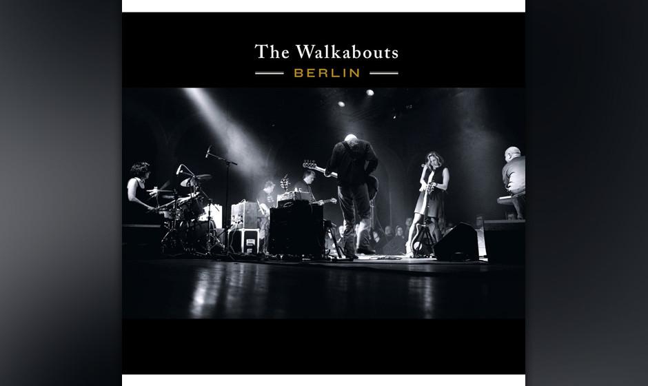 The Walkabouts - Berlin