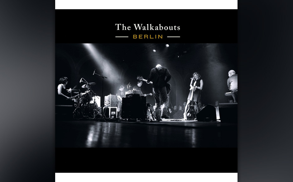 The Walkabouts - Berlin