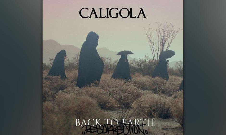 Caligola - Back To Earth - Resurrection (New Edition)