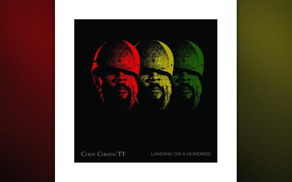Cody Chessnutt - Landing On A Hundred