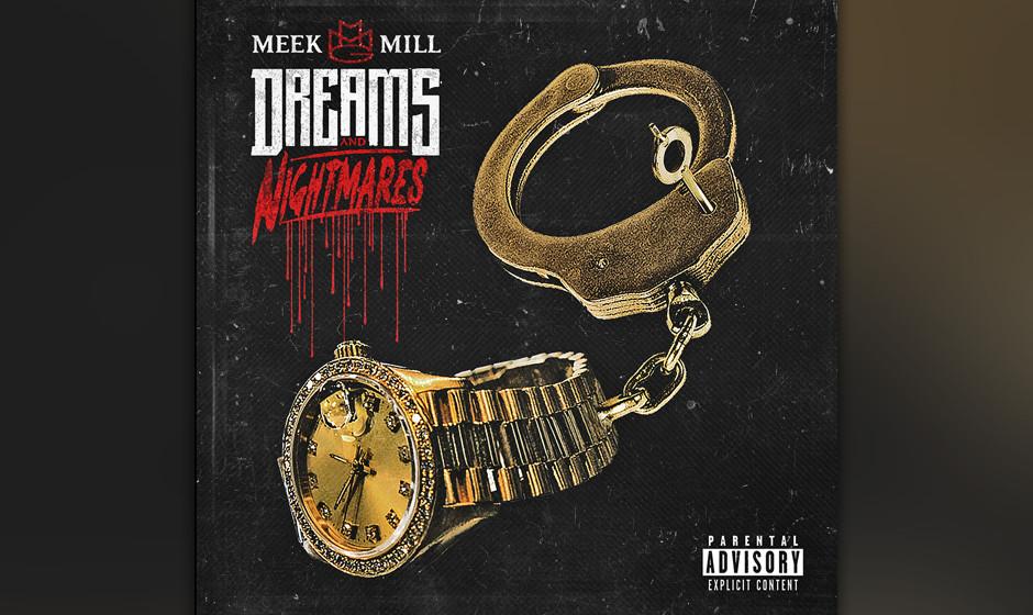 Meek Mill - Dreams And Nightmares
