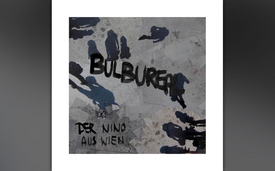 Der Nino aus Wien - Bulbureal