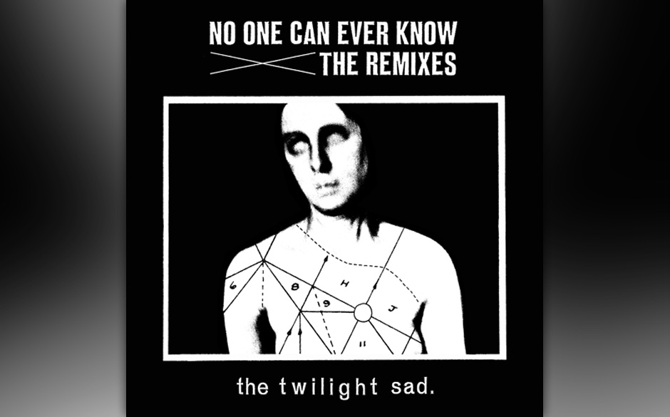 The Twilight Sad - No One Can Ever Know - The Remixes