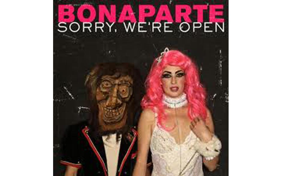 Bonaparte 'Sorry, We're Open'