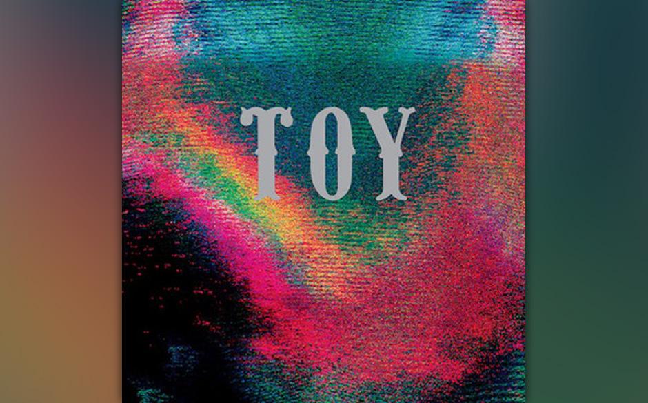 Toy – Toy: Mit gedämpftem Noise-Rock versuchen diese Londoner, ihr Glück im zweiten Anlauf zu finden.