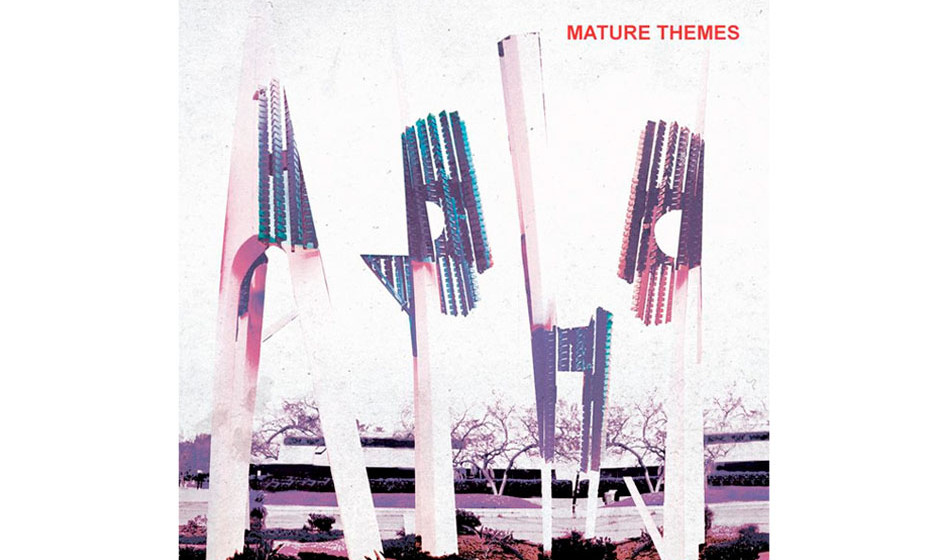 Ariel Pink –Mature Themes