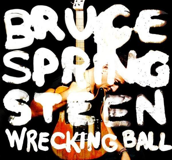 Bruce Springsteen –Wrecking Ball