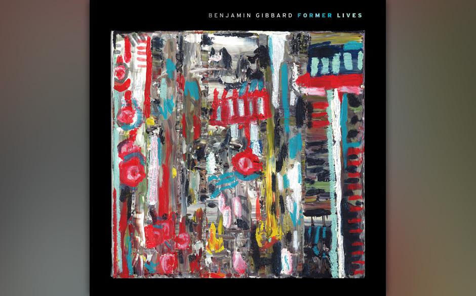 Benjamin Gibbard –Former Lives