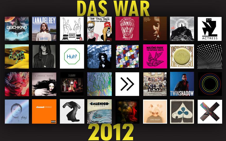 Die wichtigsten Alben im Jahr 2012:
