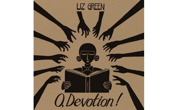Liz Green - O,Devotion