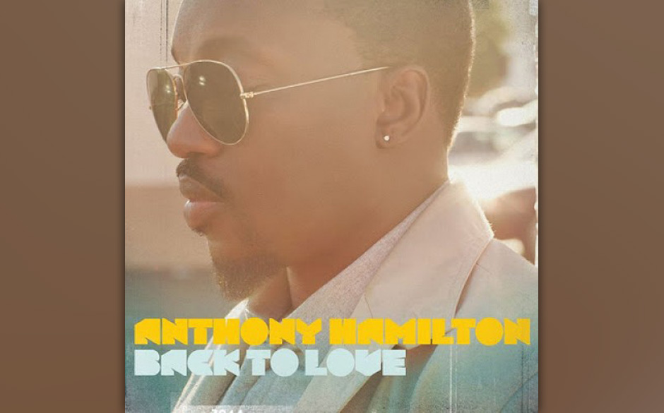 Nominiert in der Kategorie  'Best R&B Album': Anthony Hamilton — Back to Love
