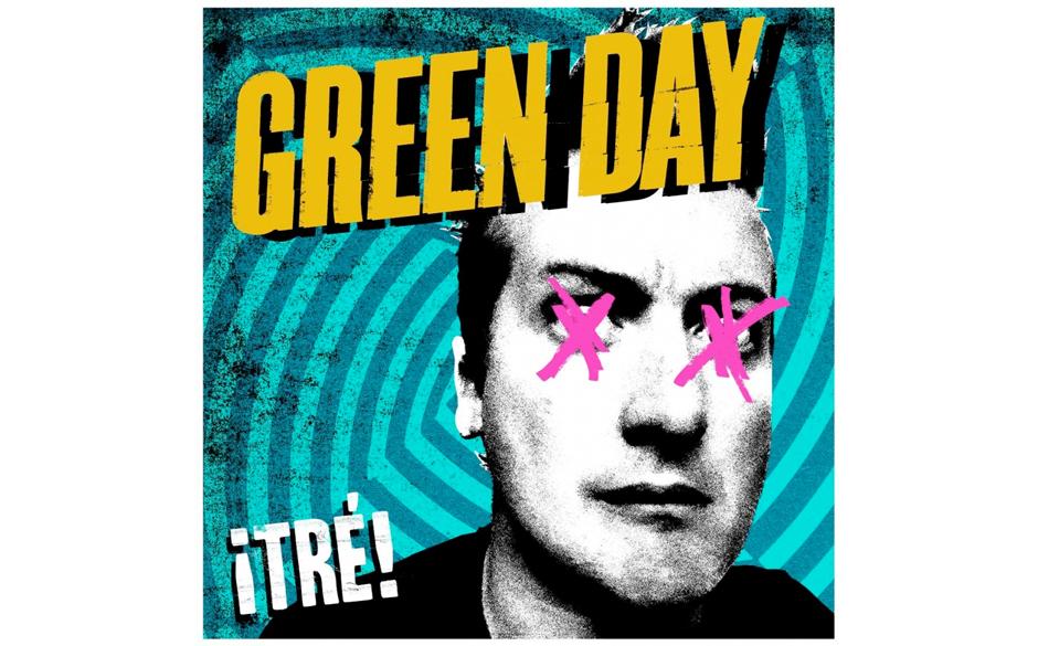 Green Day- Tré!