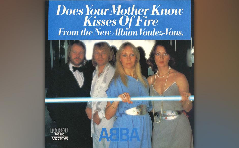 6. 'Does Your Mother Know'. Der übermütige Rock/Dance-Hybrid stellt insofern eine Ausnahme in Abbas Singles-Katalog dar, al