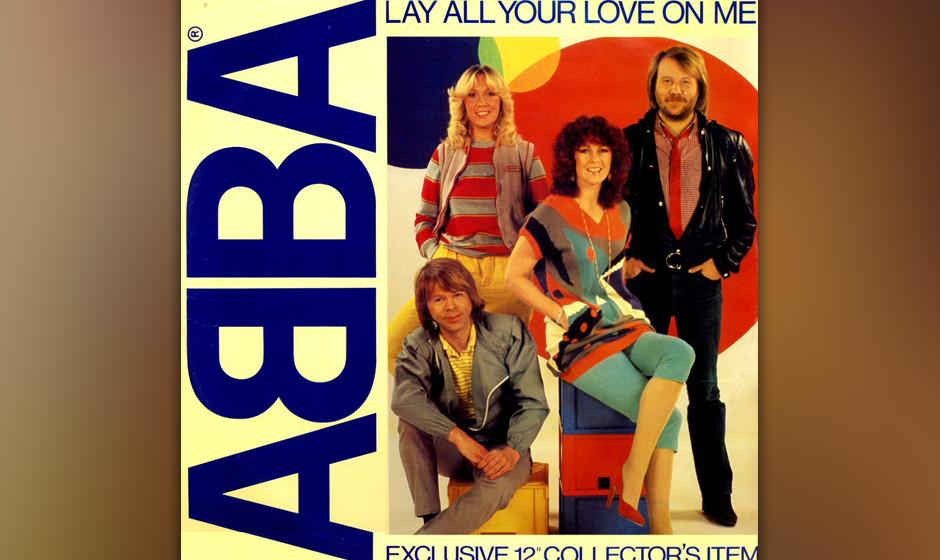 10. 'Lay All Your Love On Me'. Das Stück lebt von Missverhältnis des Disco-Beats, dem suggestiven, geradezu pervers-feierli
