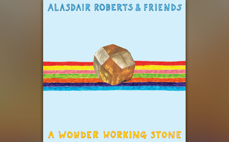 Alasdair Roberts 'A Wonder Working Stone' VÖ: 21.1.