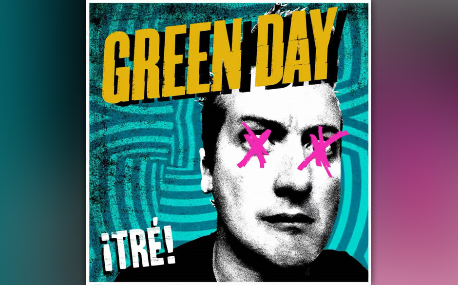 Green Day 'Tre!' VÖ: 11.1.