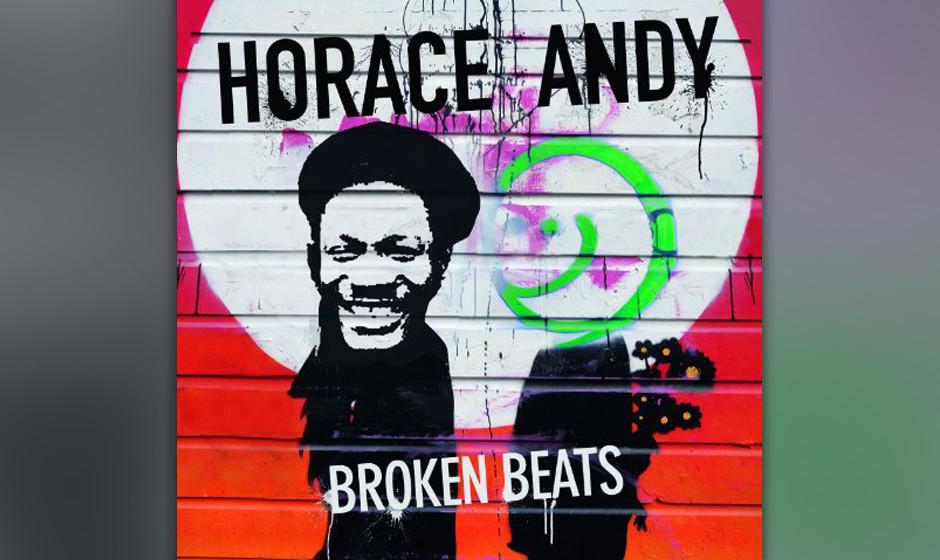 Horace Andy 'Broken Beats' VÖ: 11.1.