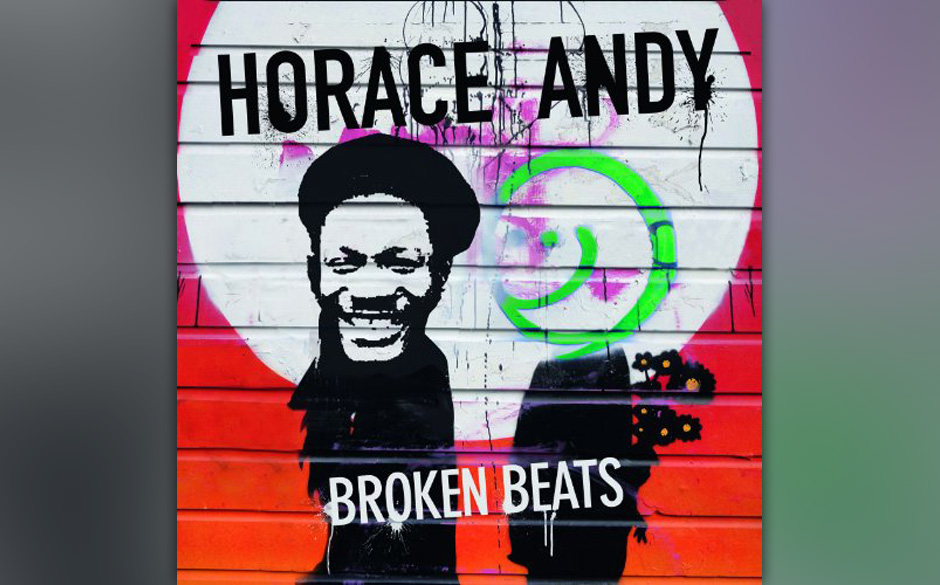 Horace Andy 'Broken Beats' VÖ: 11.1.