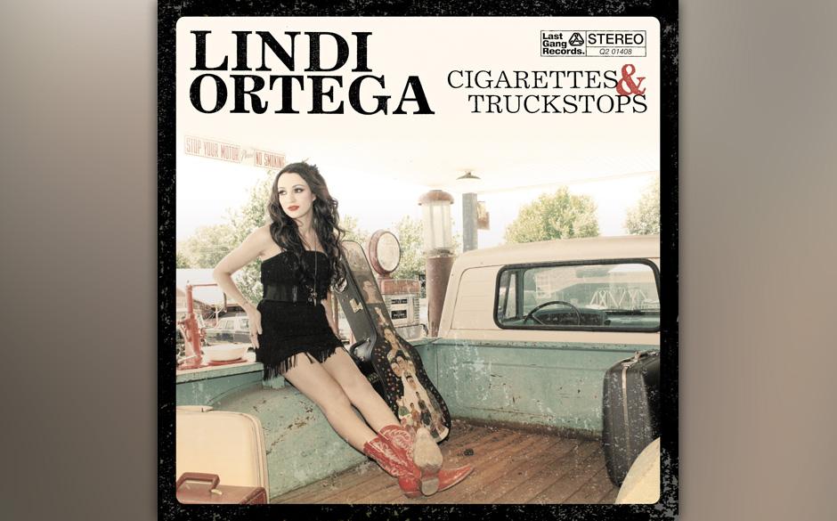 Lindi Ortega 'Cigarettes & Truckstops' VÖ: 18.1.