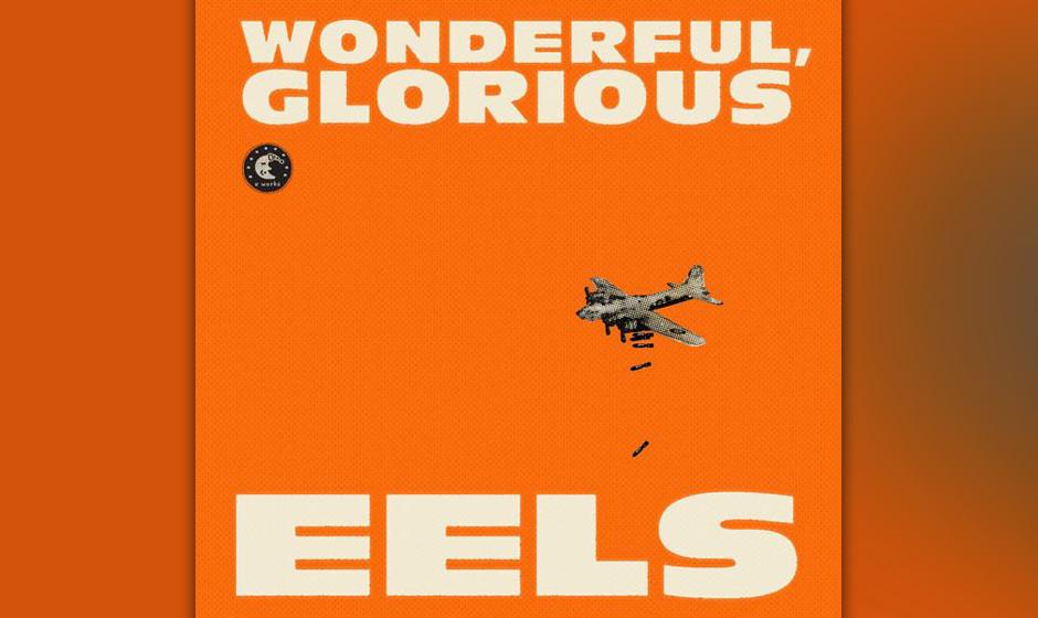 Eels 'Wonderful Glorious' VÖ: 1.2.