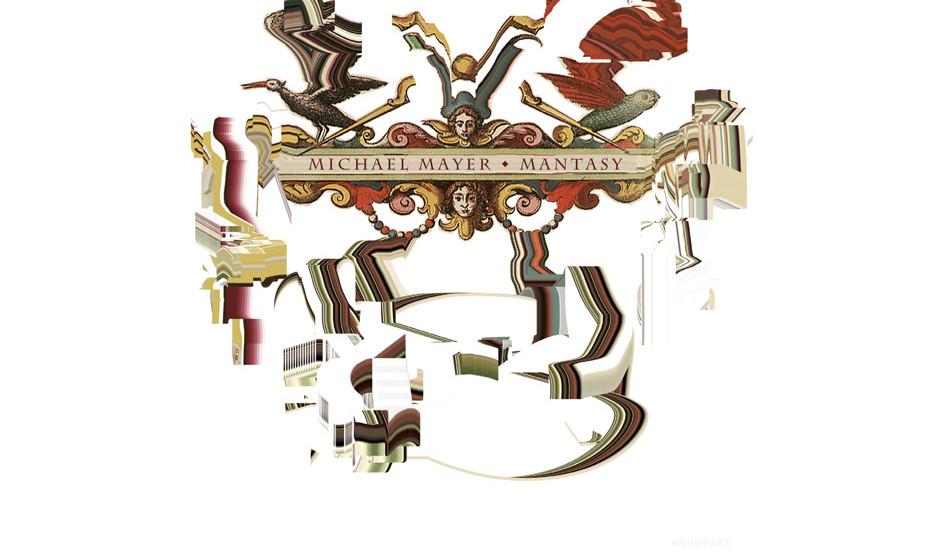 42. Michael Mayer:  'Mantasy'. Aus Michael Mayers Musik hallt das Echo von Tangerine Dream, Jan Hammer, Giorgio Moroder, Patr