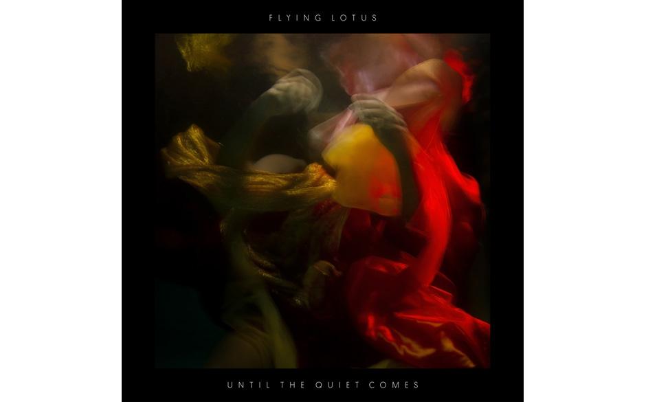 4. Flying_Lotus: 'Until The Quiet Comes'. Während sich das neue Universum im Aufbau befindet, werkelt Flying Lotus an sphär