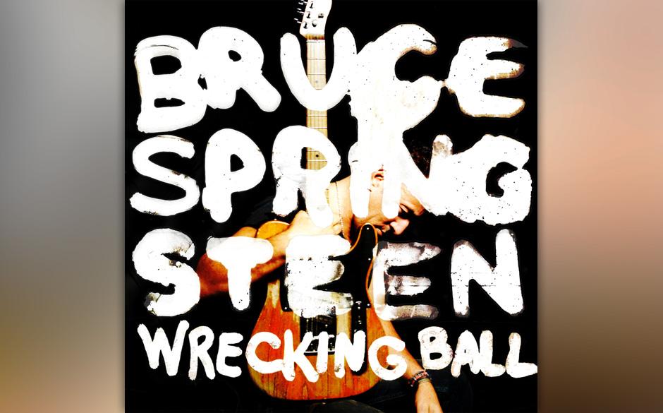 Künstler hinter Schrift: Good: Bruce Springsteen –'Wrecking Ball'
