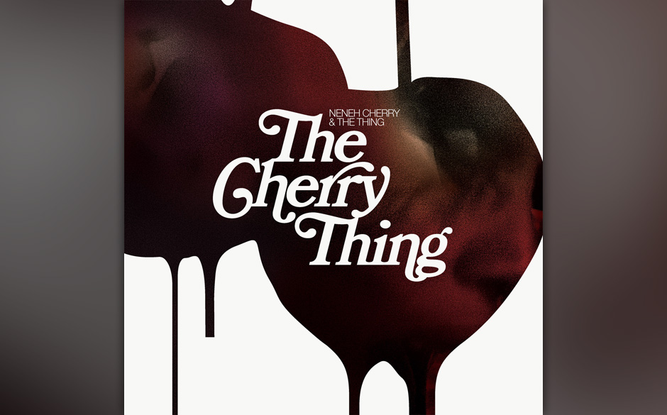 Nahrungsmittel: Good: Neneh Cherry & The Thing – 'The Cherry Thing'