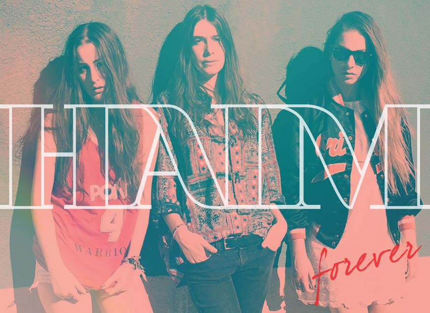 10. Haim - Forever