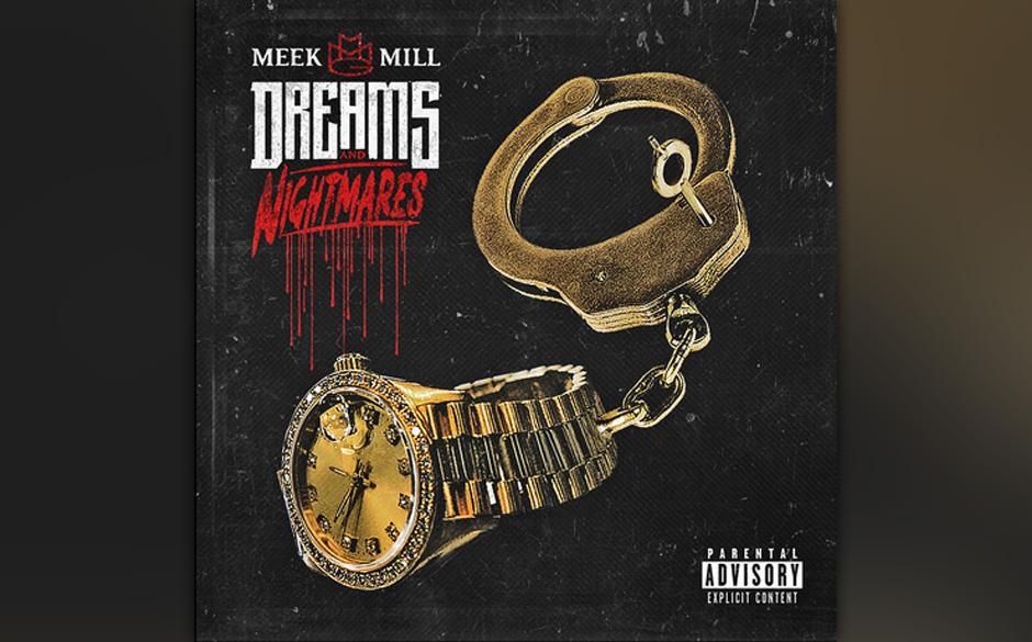 Meek Mill 'Dreams & Nightmares'