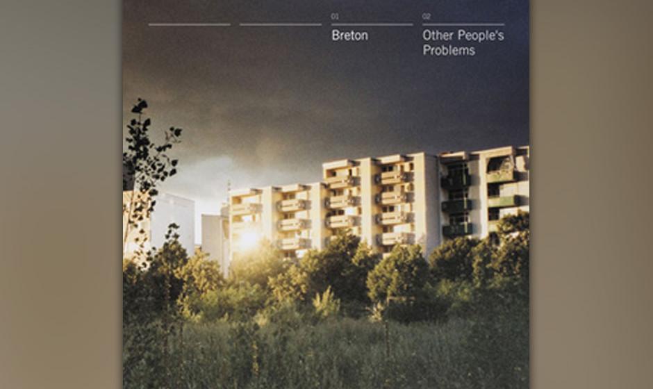 Platz 52: Breton - Other People's Problems (434 Stimmen)