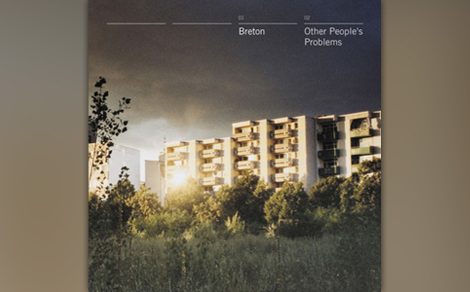 Platz 52: Breton - Other People's Problems (434 Stimmen)