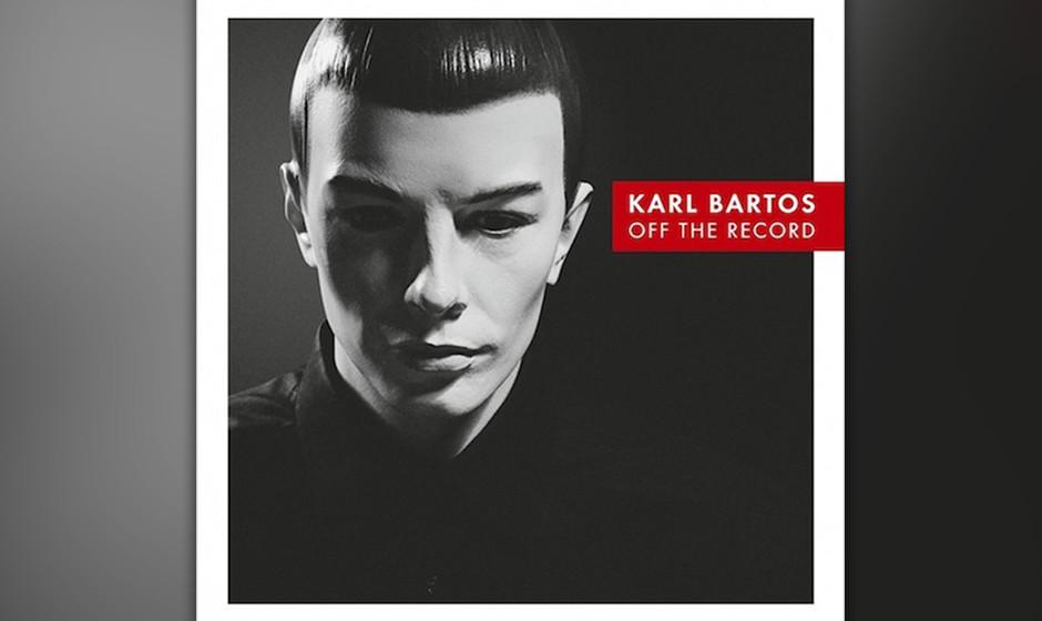 Karl Bartos 'Off The Record' VÖ: 15.3.