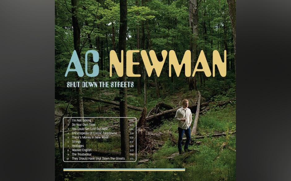 5. AC Newman: Shut Down The Streets. 3,4 Sterne im Schnitt. Der New-Pornographers-Gründer durchstreift auf seinem Soloalbum