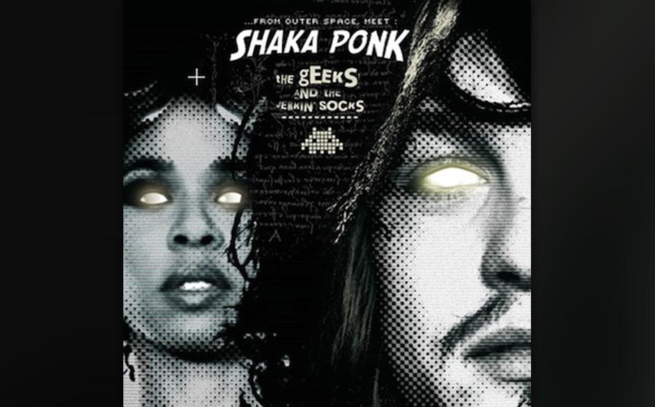 Shaka Ponk 'The Geeks And The Jerkin' Socks' VÖ: 8.2.