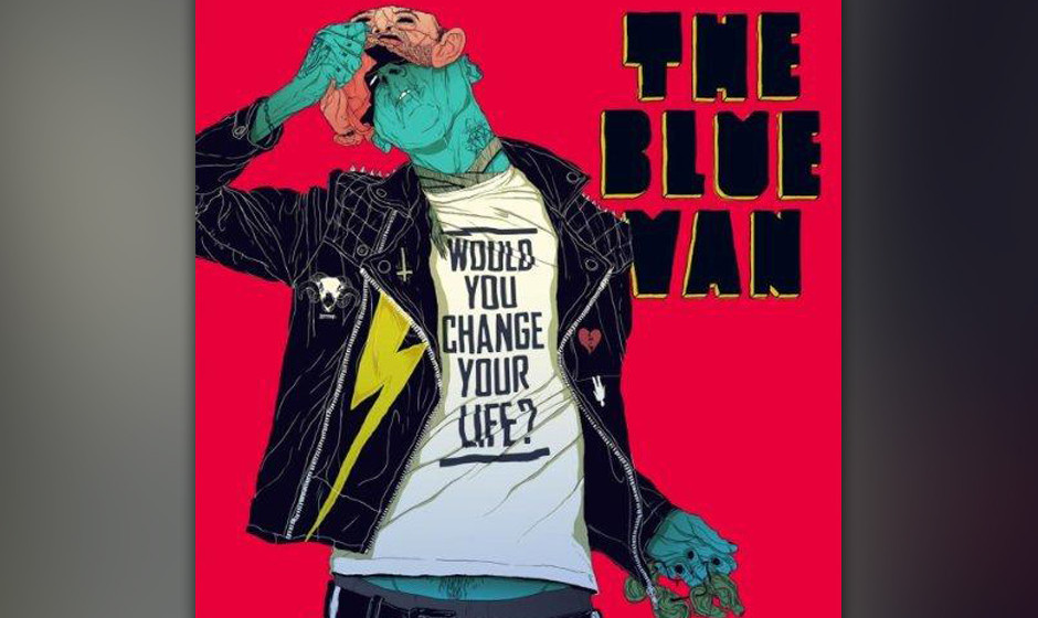 The Blue Van 'Would You Change Your Life' VÖ: März