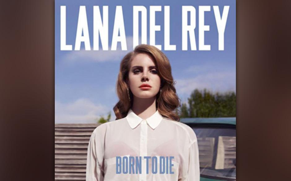Platz 7: Lana Del Rey - Born To Die (2438 Stimmen)