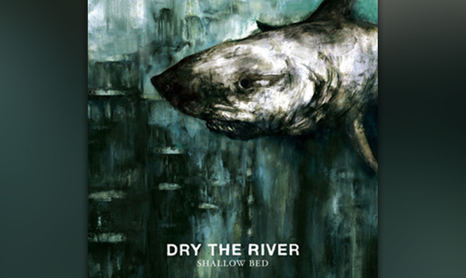 Platz 44: Dry The River - Shallow Bed (541 Stimmen)