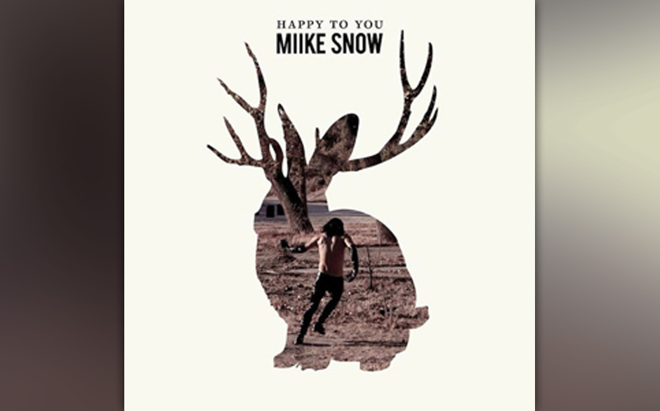 Platz 42: Miike Snow - Happy To You (609 Stimmen)