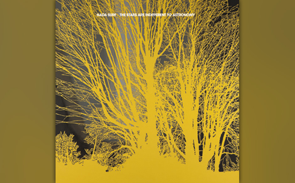 Platz 46: Nada Surf - The Stars Are Indifferent To Astronomy (513 Stimmen