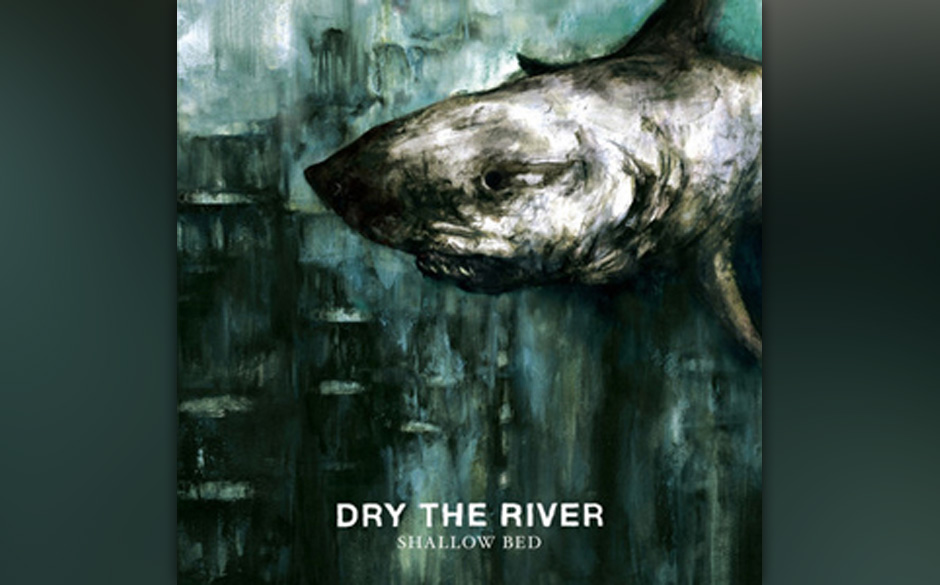 Platz 44: Dry The River - Shallow Bed (541 Stimmen)