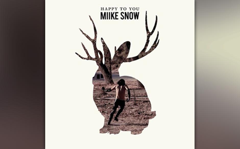 Platz 42: Miike Snow - Happy To You (609 Stimmen)