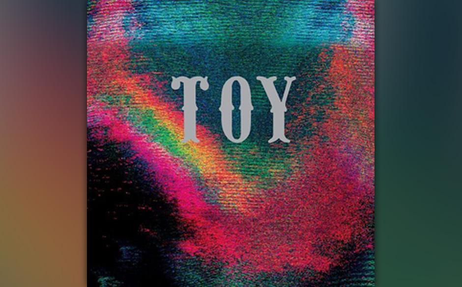 Platz 67: Toy - Toy (306 Stimmen)