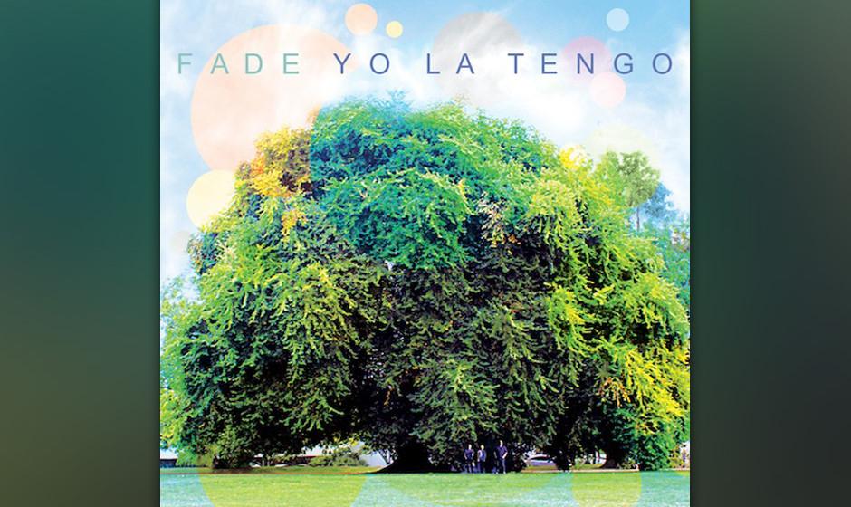 4. Yo La Tengo: Fade. 3,3 Sterne im Schnitt. Das Hoboken-Trio hat nach beinahe 30 Jahren Bandgeschichte ein sanftes Pop-Meist