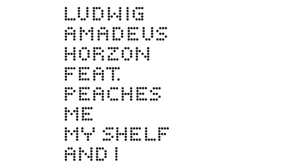 3. Ludwig Amadeus Horzon Feat. Peaches - Me, My Shelf & I