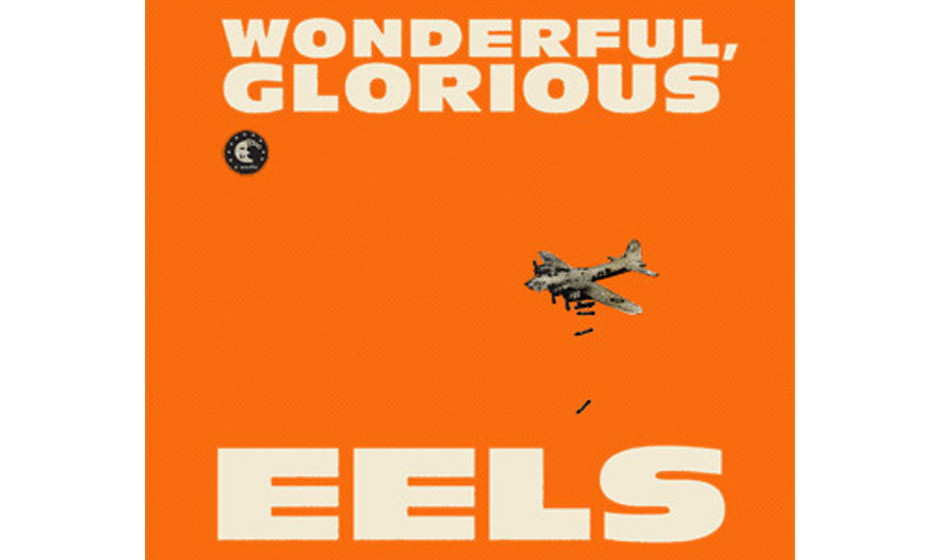 Eels	'Wonderful, Glorious'